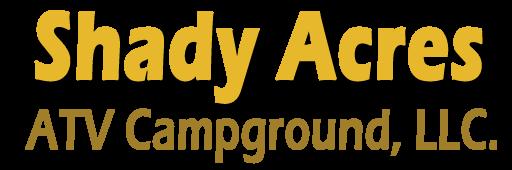 Shady Acres ATV Campground